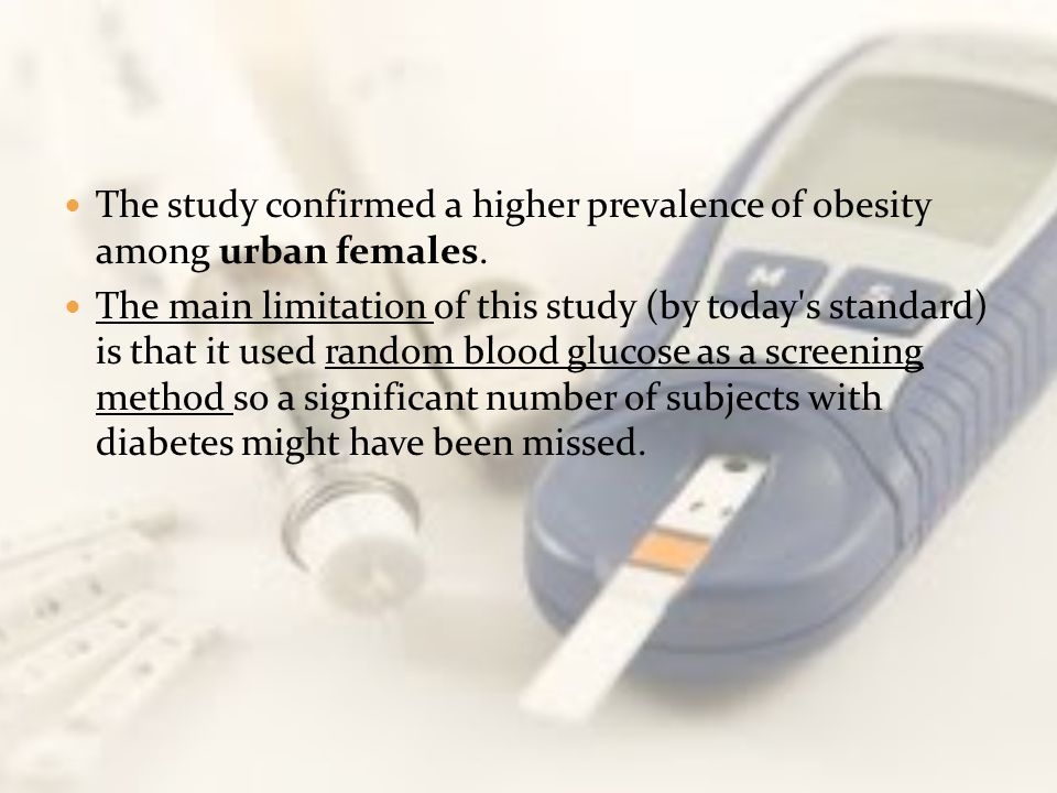 The study confirmed a higher prevalence of obesity among urban females. The main limitation of this study (by today's standard) is that it used random