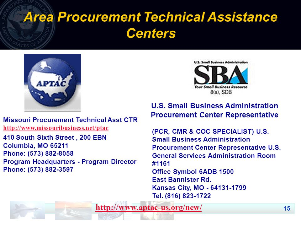 15 Area Procurement Technical Assistance Centers   Missouri Procurement Technical Asst CTR South Sixth Street, 200 EBN Columbia, MO Phone: (573) Program Headquarters - Program Director Phone: (573) U.S.