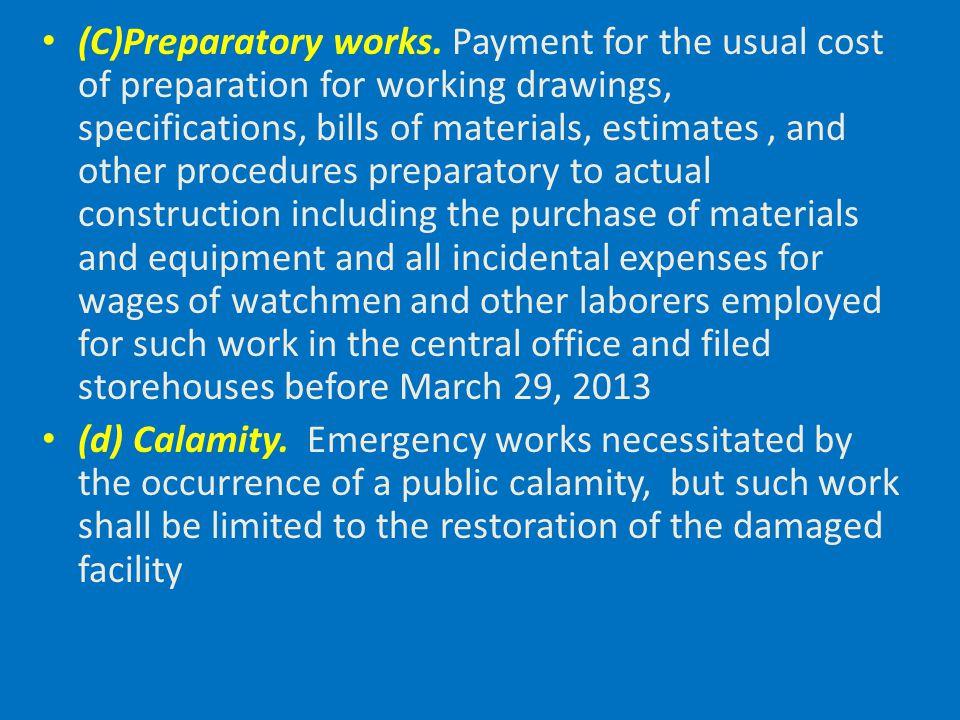 (C)Preparatory works.