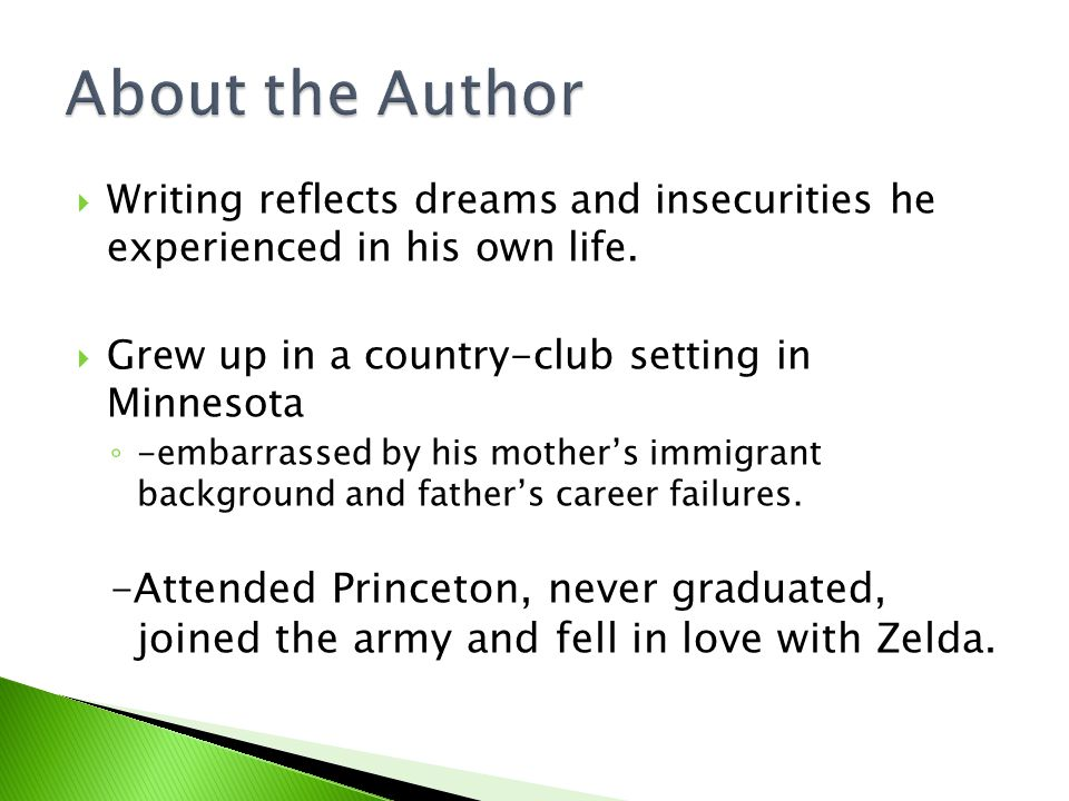  Writing reflects dreams and insecurities he experienced in his own life.