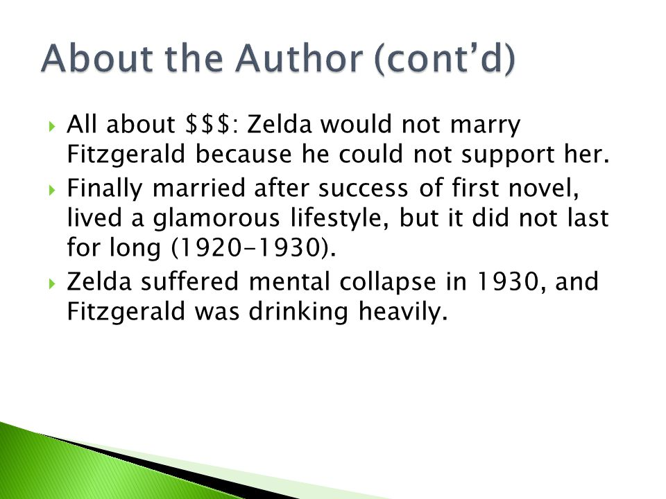  Written in early 20s while Fitzgerald/Zelda lived in Great Neck, Long Island.
