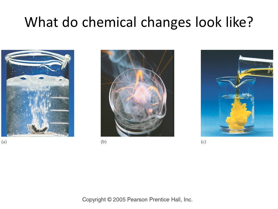 What do chemical changes look like