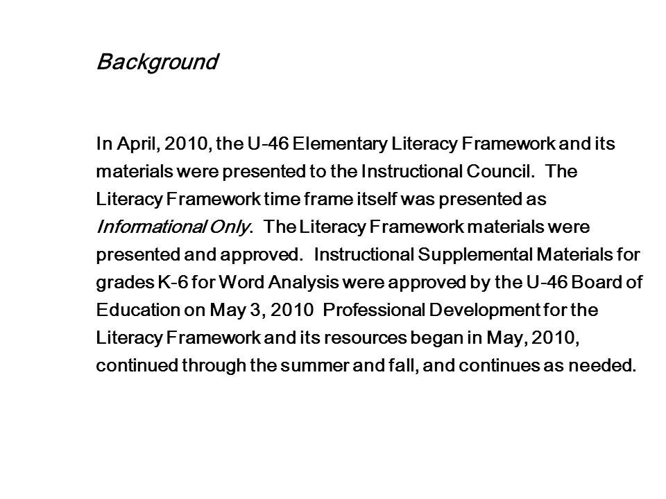 11. Was the time allocation for the Literacy Framework training-the time frame itself- EFFICIENT?
