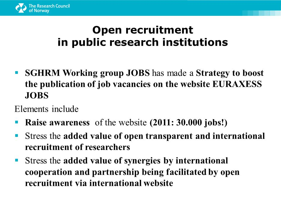Research career structure - to improve comparability of research careers  SGHRM Working Group SKILLS produced a document Towards a European Framework for Research Careers - proposing 4 researcher categories with the following working titles:  R1 First Stage Researcher (up to the point of PhD)  R2 Recognised Researcher (PhD holders or equivalent who are not yet fully independent)  R3 Established Researcher (researchers who have developed a level of independence.)  R4 Leading Researcher ( researchers leading their research area or field)  The Framework is sector-neutral .