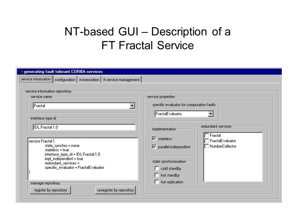NT-based GUI – Description of a FT Fractal Service