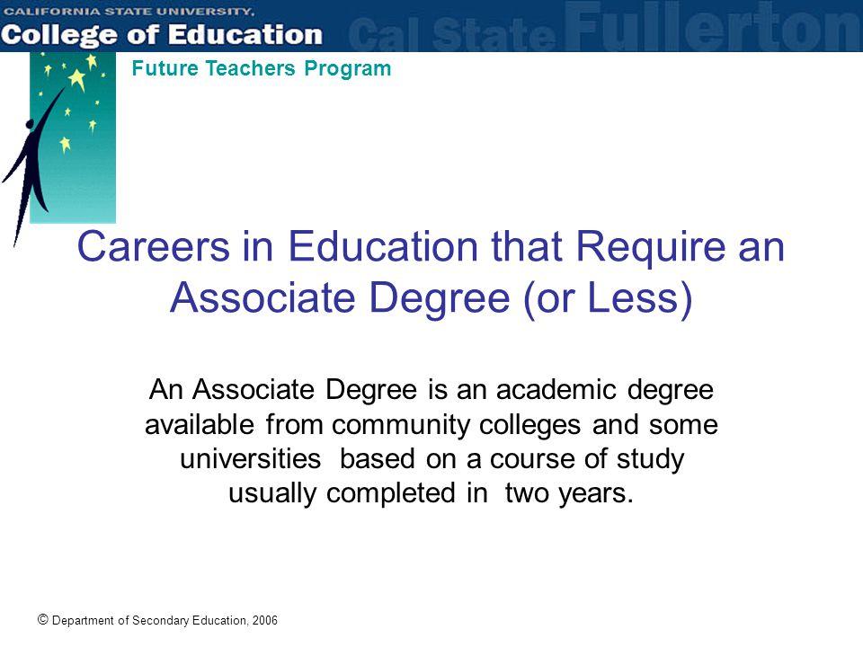 © Department of Secondary Education, 2006 Future Teachers Program What Does a Preschool Teacher Do.