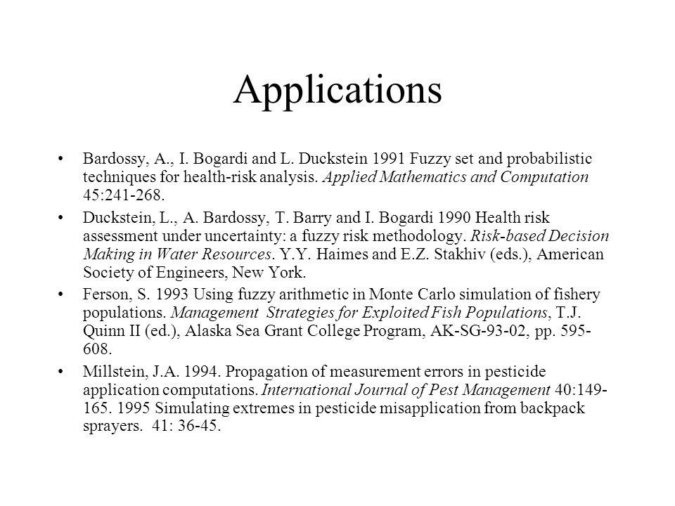 Applications Bardossy, A., I.Bogardi and L.
