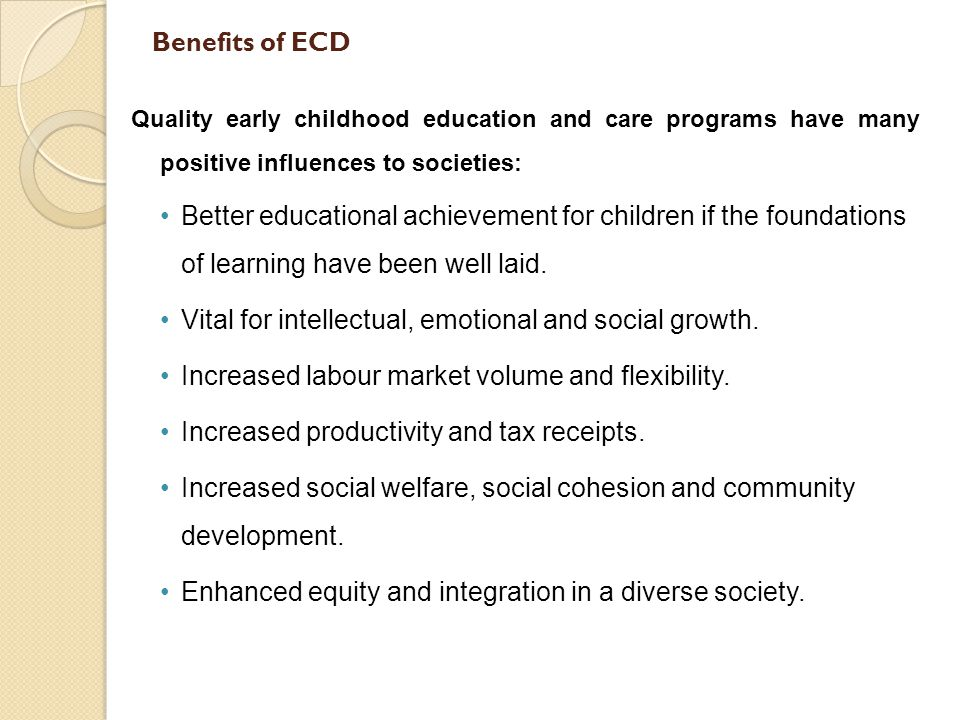 ECD Policy Framework In Namibia Namibia ratified a number of conventions and treaties dealing with the rights and promotion of the well-being of children and their families.