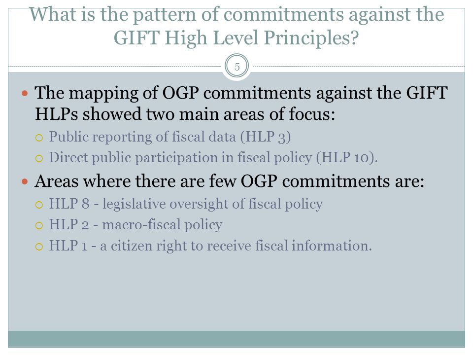 What is the pattern of commitments against the GIFT High Level Principles? 5 The mapping of OGP commitments against the GIFT HLPs showed two main area