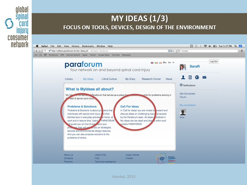 MY IDEAS (1/3) FOCUS ON TOOLS, DEVICES, DESIGN OF THE ENVIRONMENT Istanbul, 2013