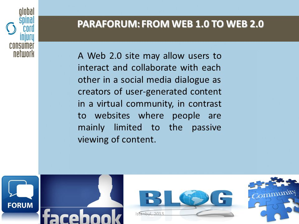 PARAFORUM: FROM WEB 1.0 TO WEB 2.0 PARAFORUM: FROM WEB 1.0 TO WEB 2.0 A Web 2.0 site may allow users to interact and collaborate with each other in a