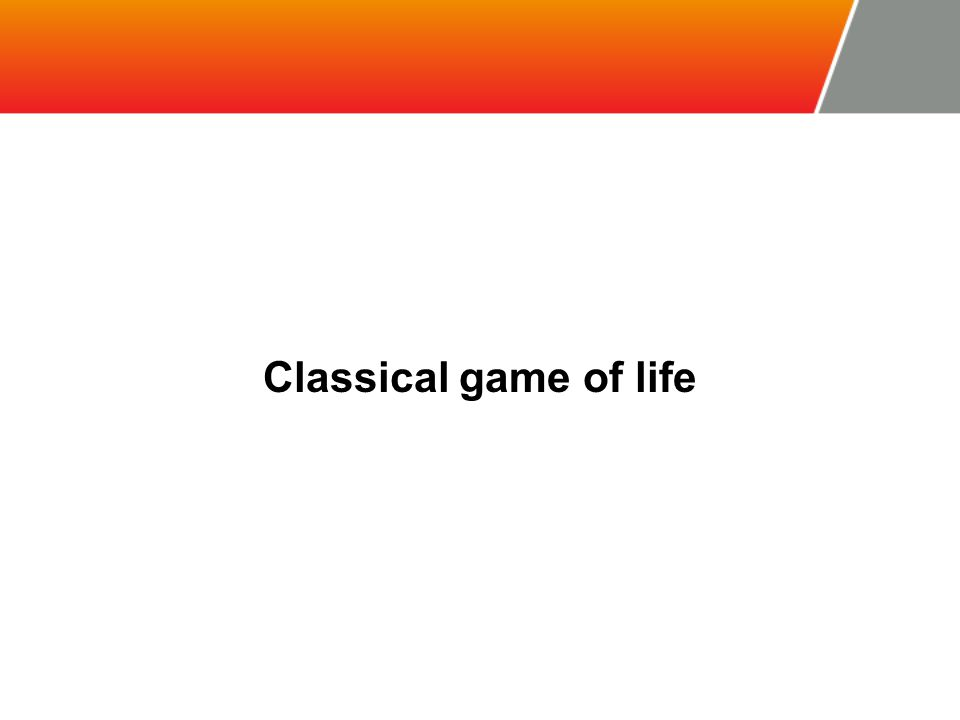 Classical game of life