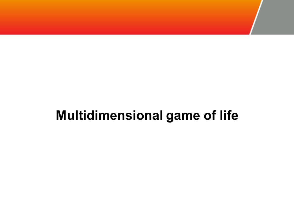 Multidimensional game of life