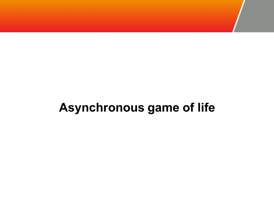 Asynchronous game of life