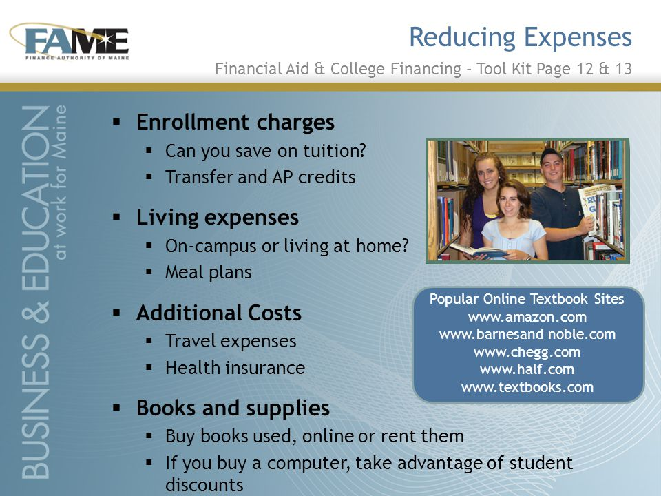 Reducing Expenses  Enrollment charges  Can you save on tuition.