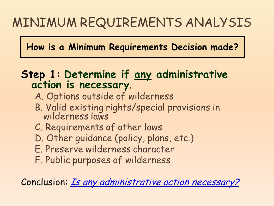 Step 1: Determine if any administrative action is necessary.