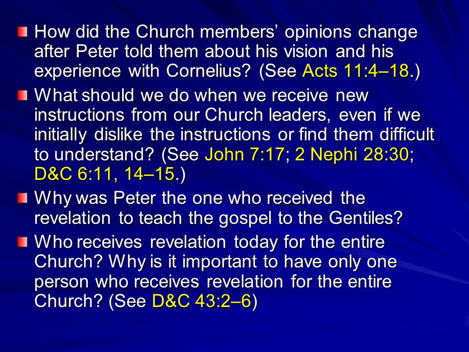 How did the Church members' opinions change after Peter told them about his vision and his experience with Cornelius.