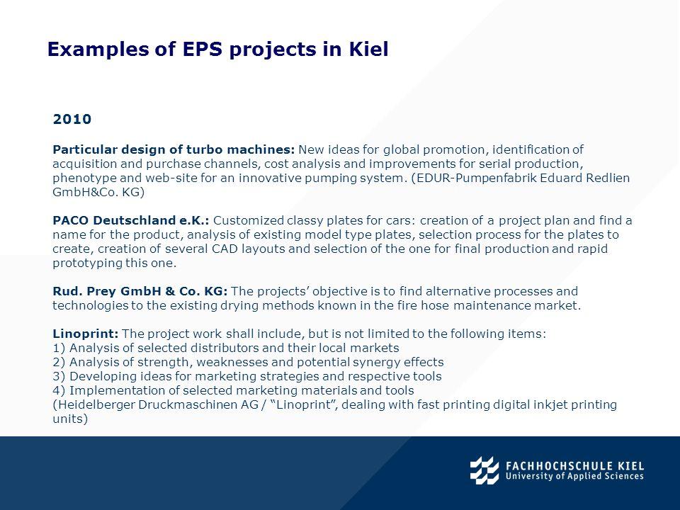 Examples of EPS projects in Kiel.2011 Caterpillar Motoren GmbH & Co.
