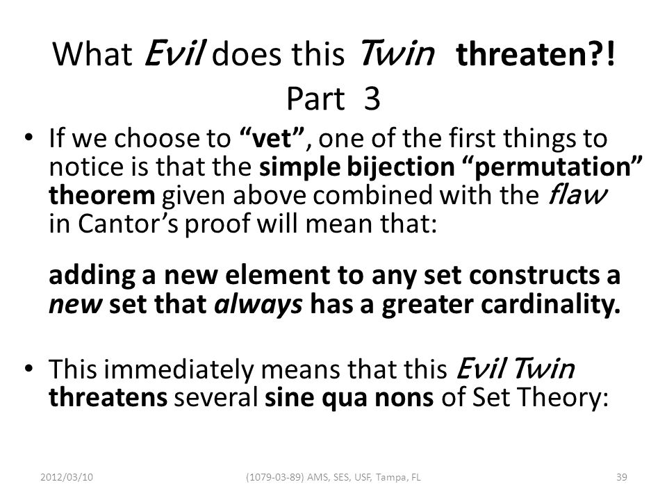 What Evil does this Twin threaten .