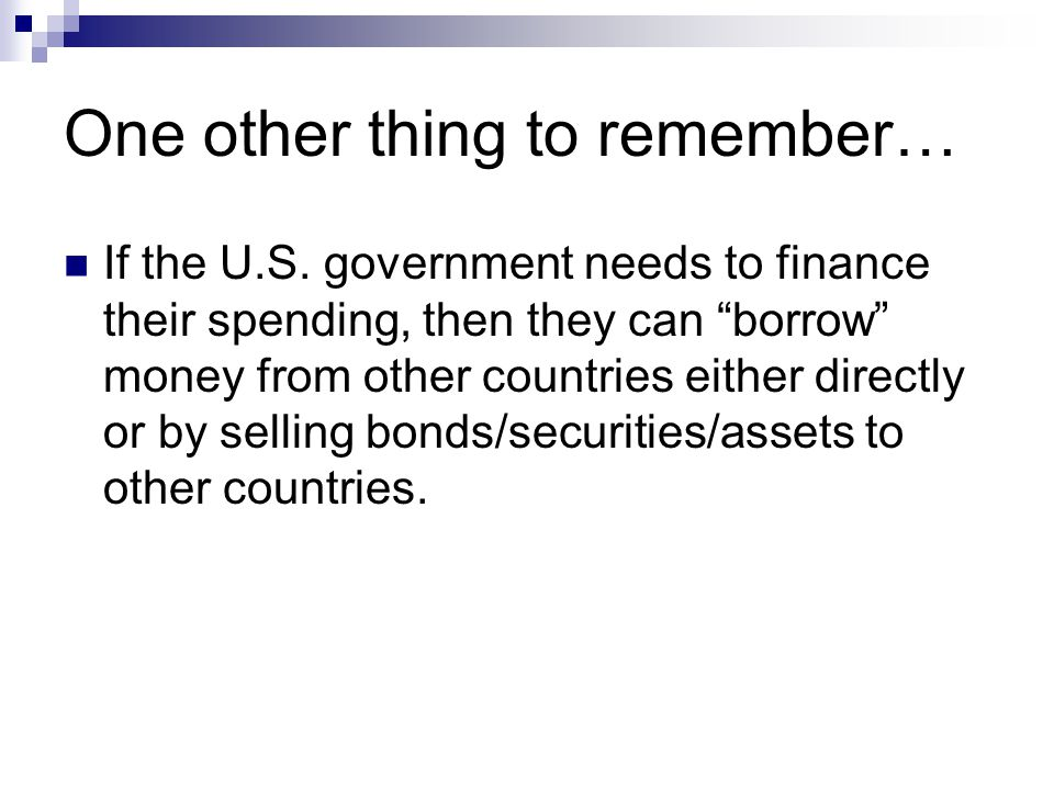 One other thing to remember… If the U.S.