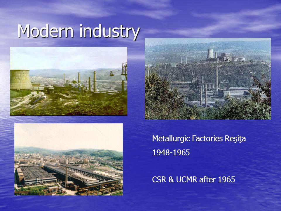 Modern industry Metallurgic Factories Reşiţa 1948-1965 CSR & UCMR after 1965