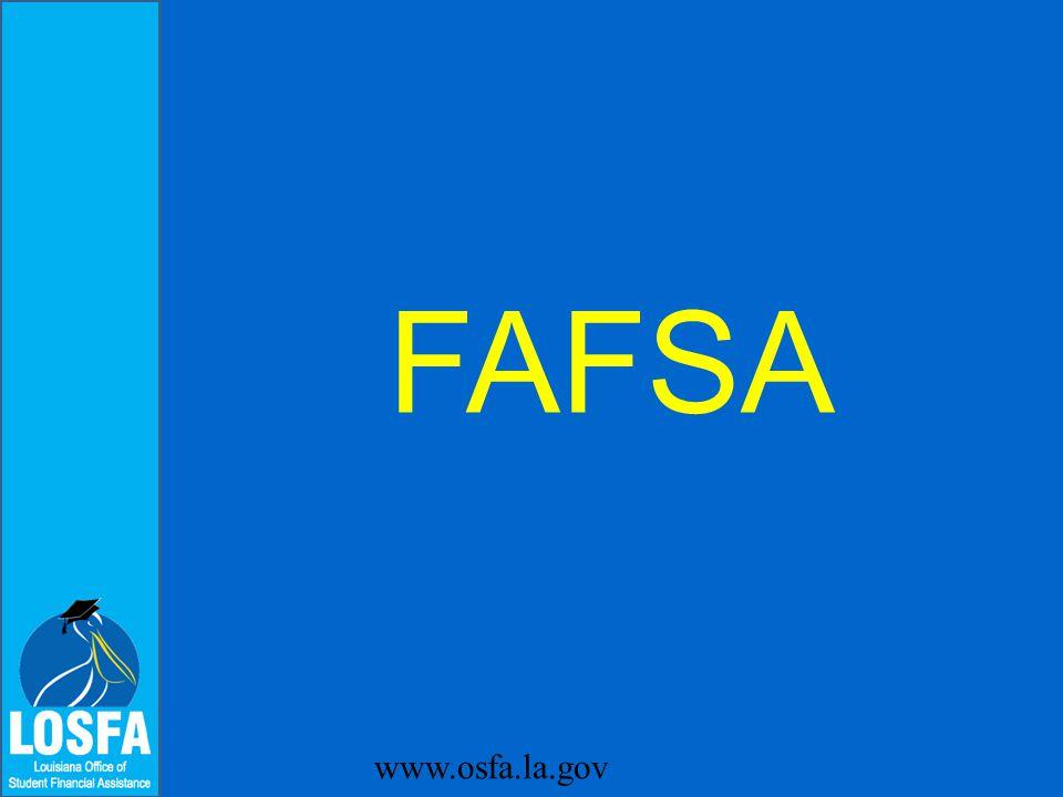 FAFSA www.osfa.la.gov