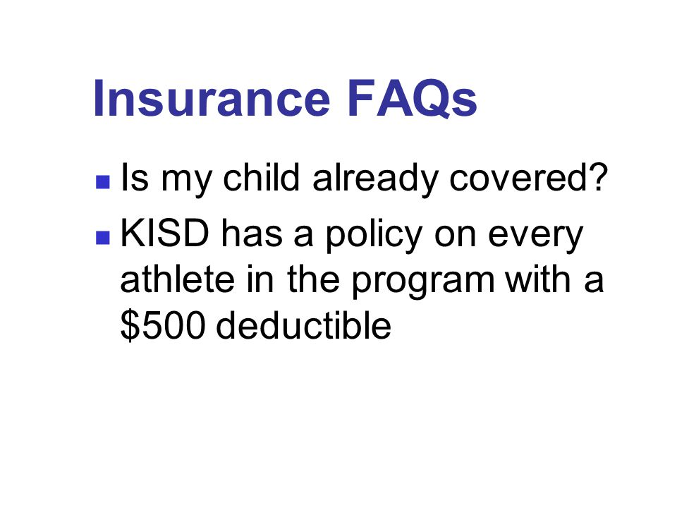 Insurance FAQs Is my child already covered.