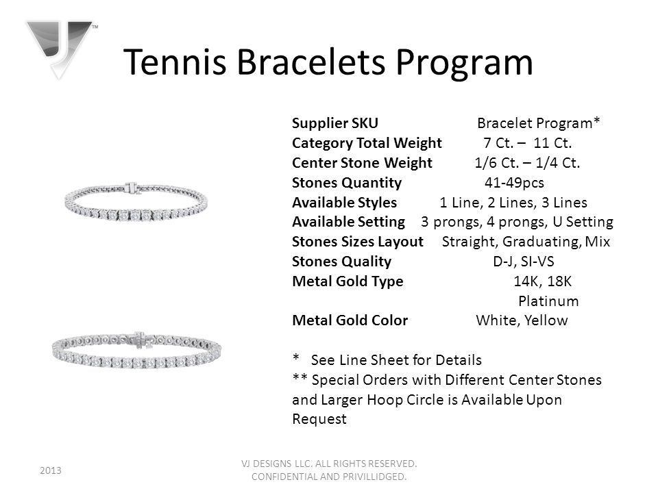 Tennis Bracelets Program VJ DESIGNS LLC. ALL RIGHTS RESERVED.