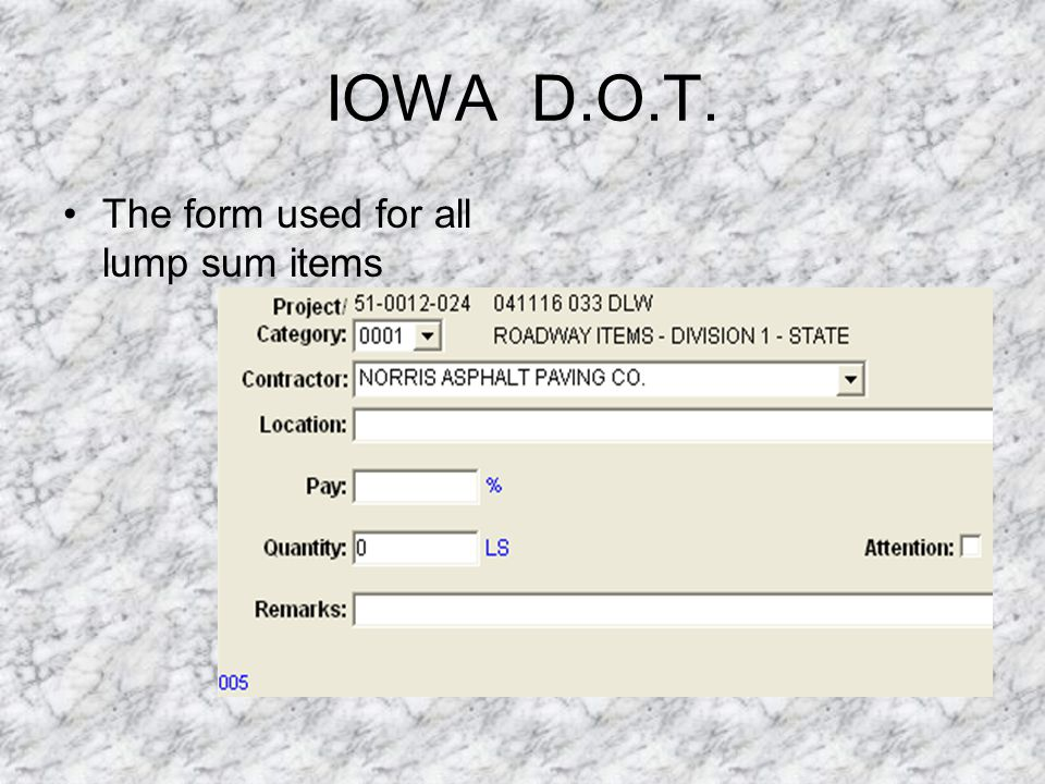 IOWA D.O.T. The form used for all lump sum items