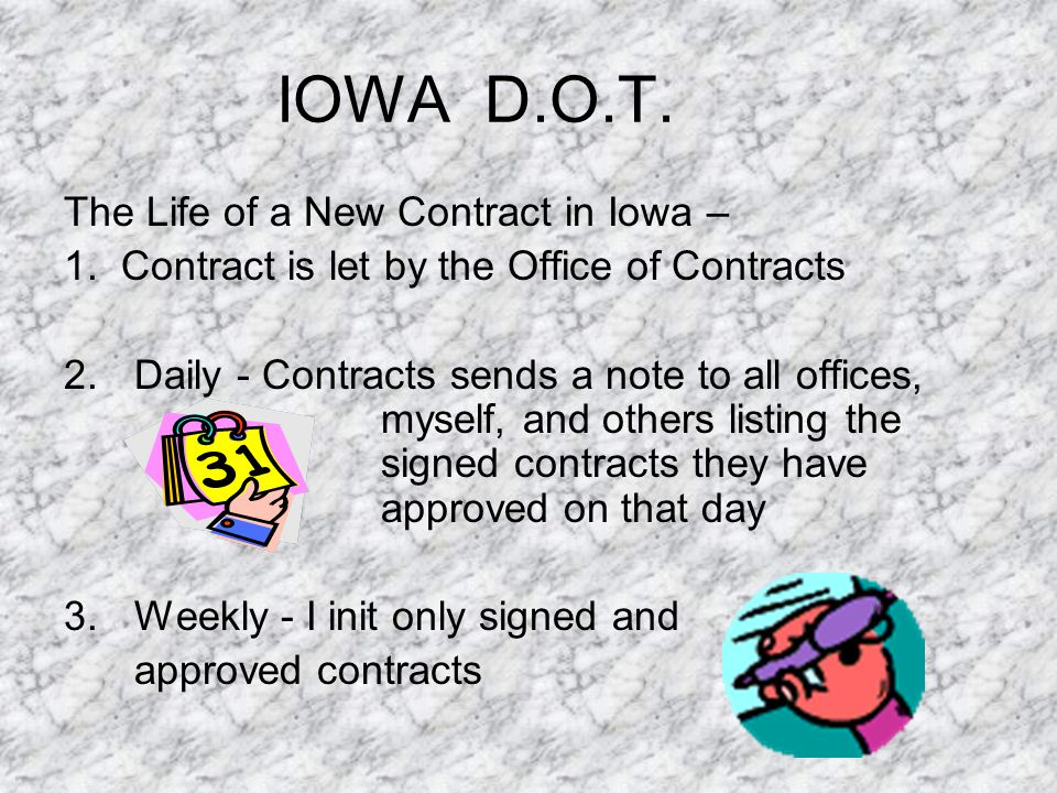 IOWA D.O.T.The Life of a New Contract in Iowa – 1.