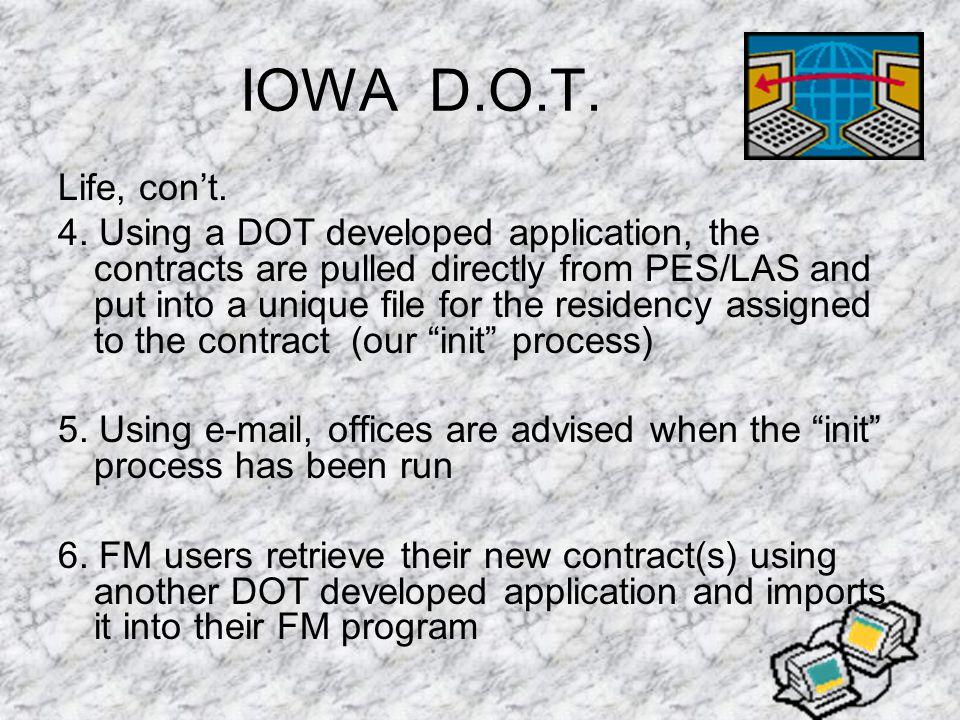 IOWA D.O.T. Life, con't. 4.