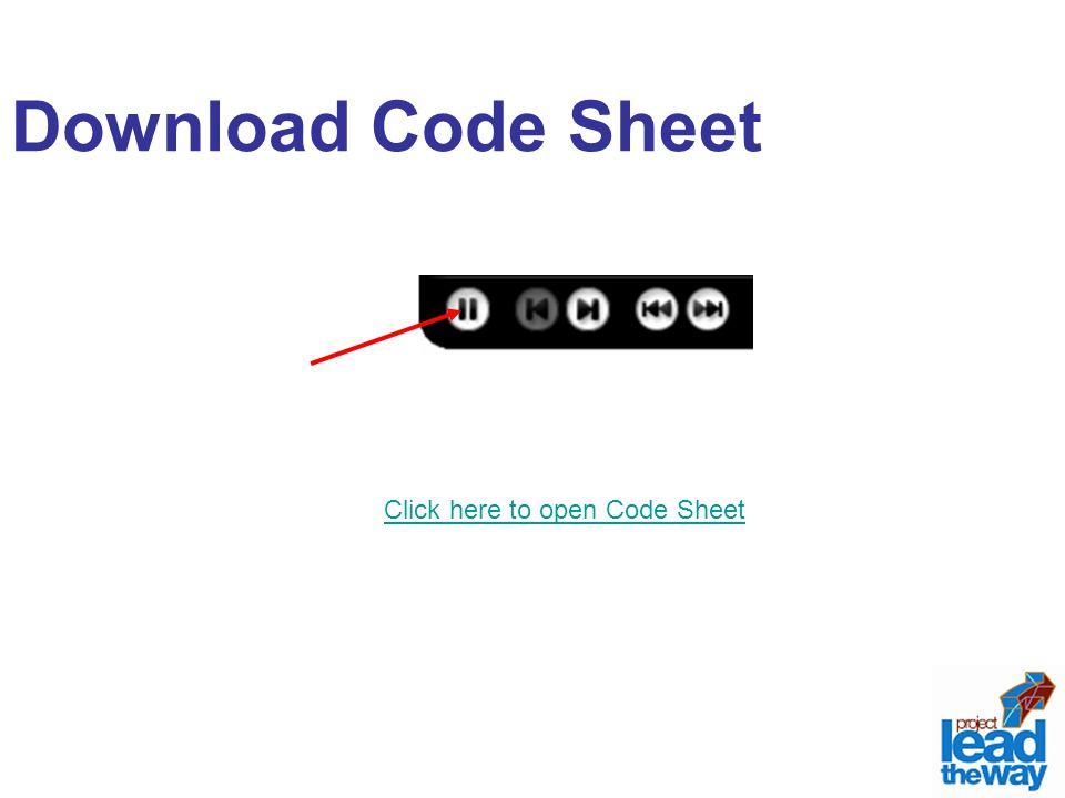 Download Code Sheet Click here to open Code Sheet
