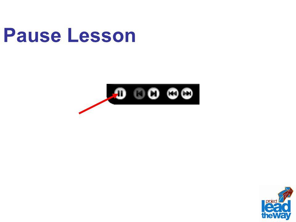 Pause Lesson