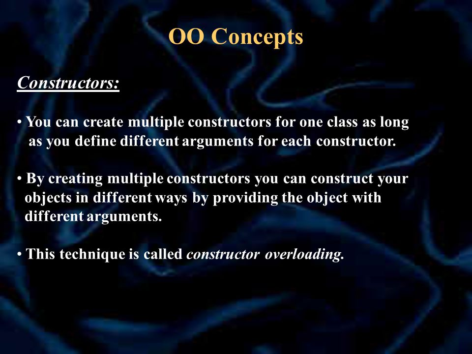 OO Concepts Constructors and Inheritance If you define your own super class with a constructor you should define a similar constructor in any subclass you may create.