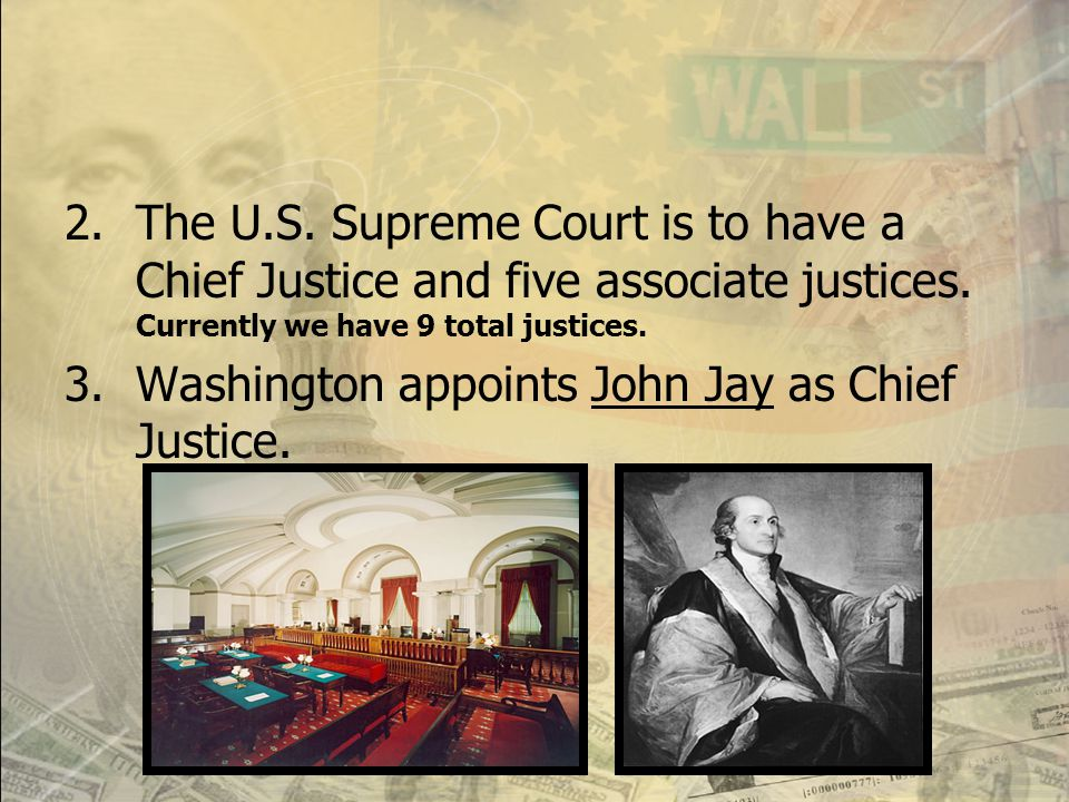Establishment of the Court System  Federal Judiciary Act of 1789: passed by Congress. 1.Created an independent federal court system with the Supreme