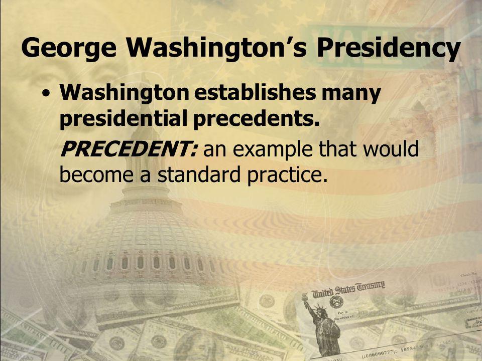 George Washington's Presidency April 30, 1789 Washington (Virginia) is inaugurated (sworn in) as President. John Adams (Mass.) becomes the Vice- Presi