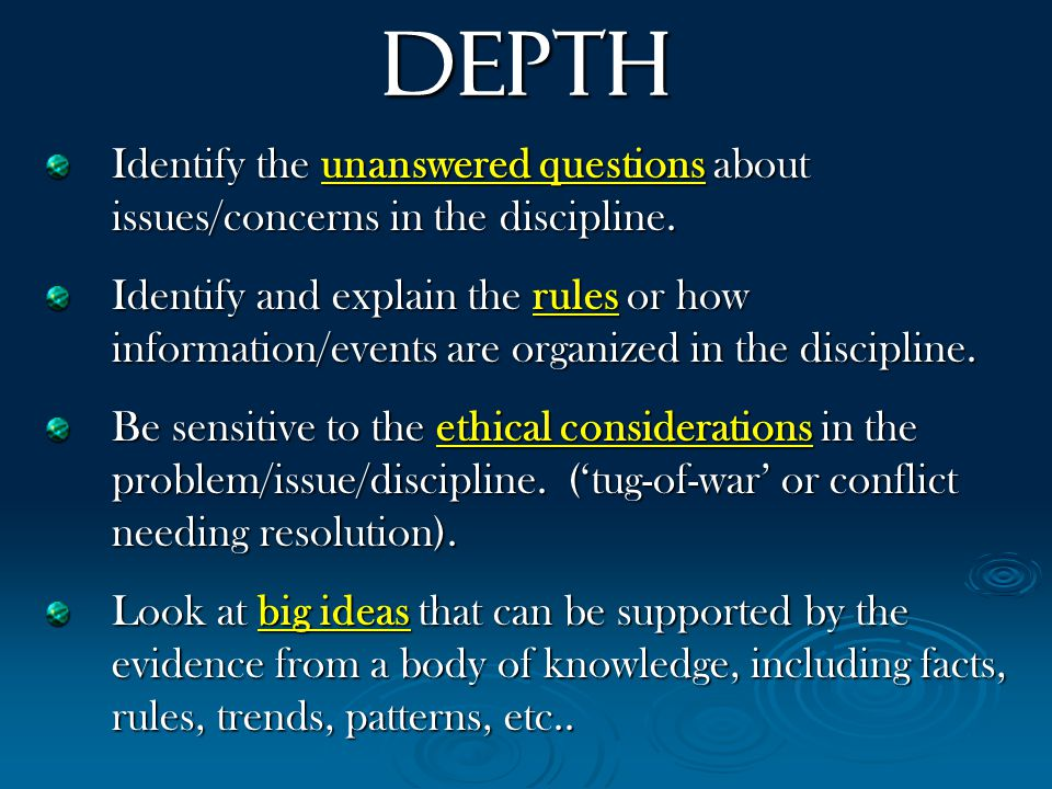 Identify the unanswered questions about issues/concerns in the discipline.