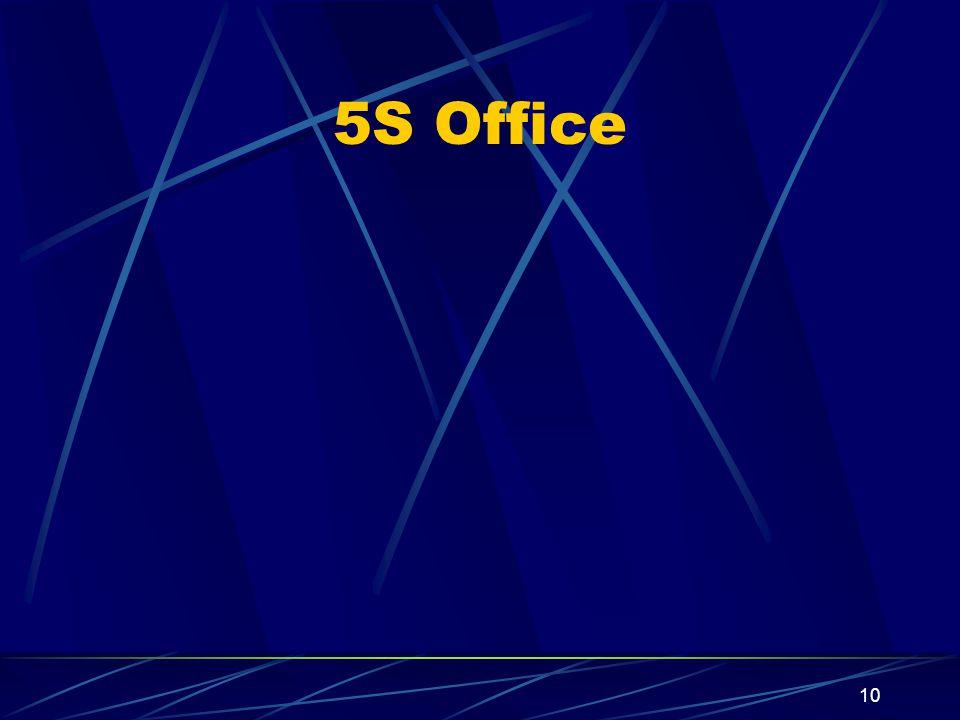 10 5S Office