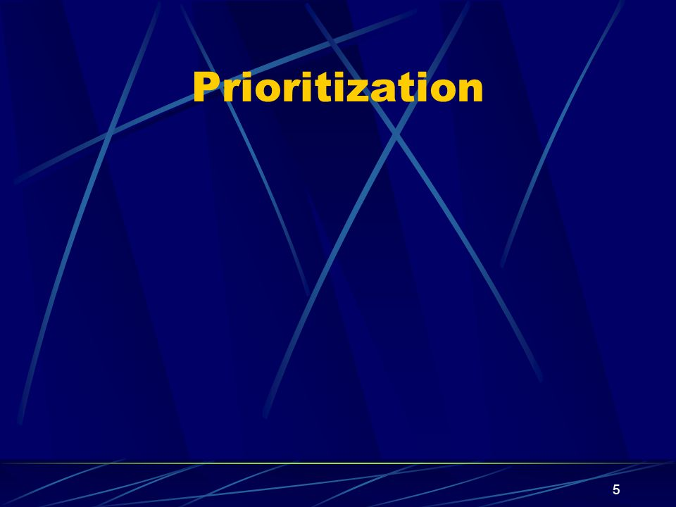 5 Prioritization