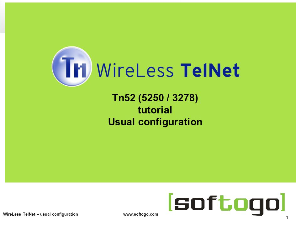 1 WireLess TelNet – usual configuration   Tn52 (5250 / 3278) tutorial Usual configuration