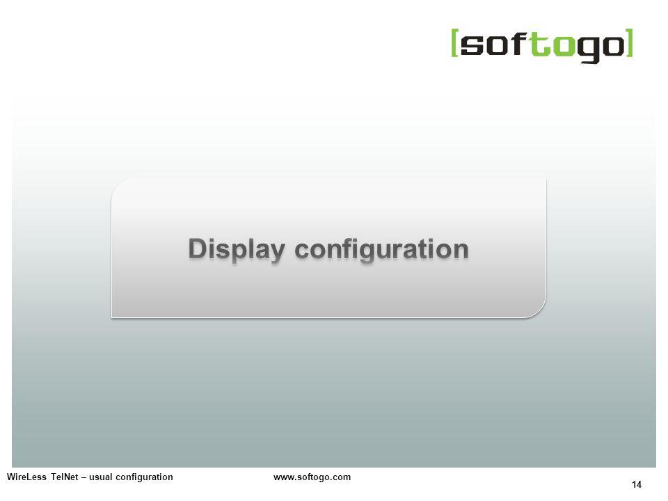 14 WireLess TelNet – usual configuration www.softogo.com