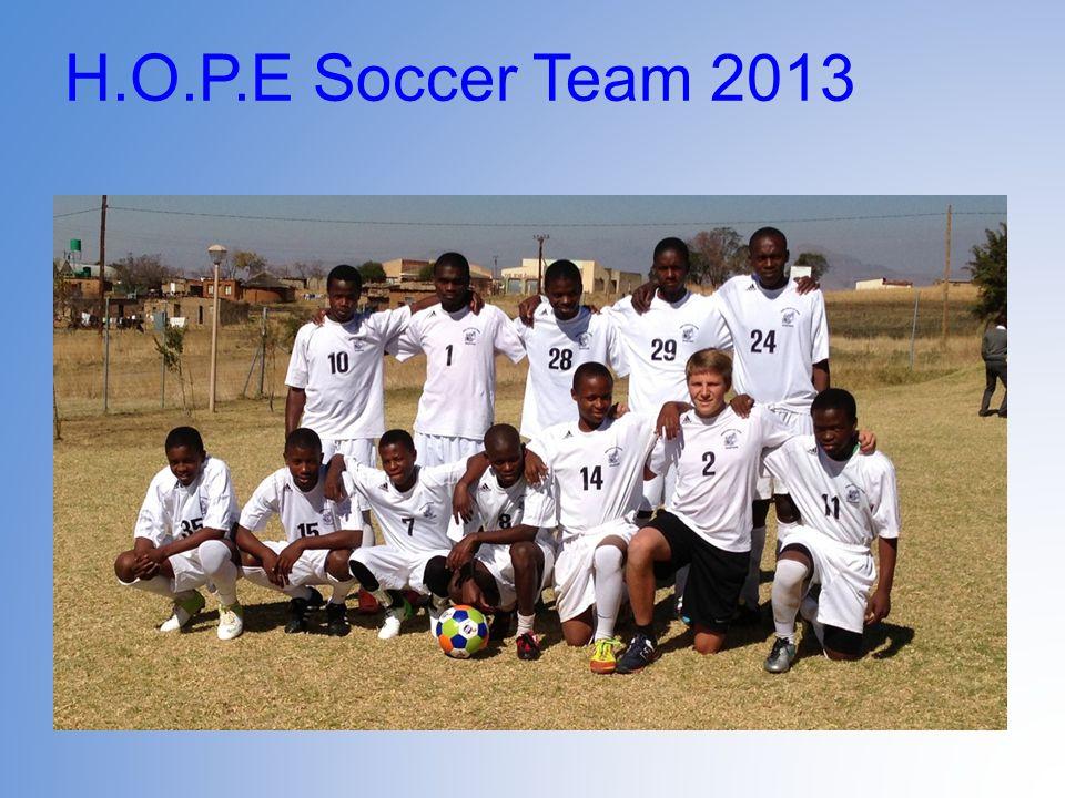 H.O.P.E Soccer Team 2013
