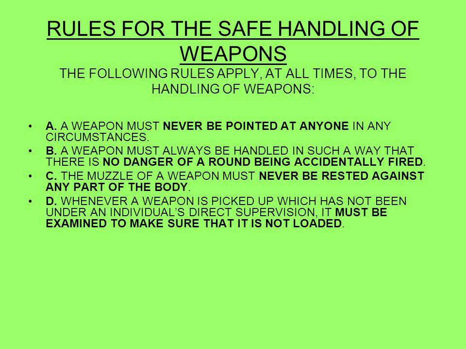 LESSON 3 - MAGAZINE FILLING, SIGHT SETTING, LOAD, UNLOAD, MAKE SAFE & SAFE HANDLING