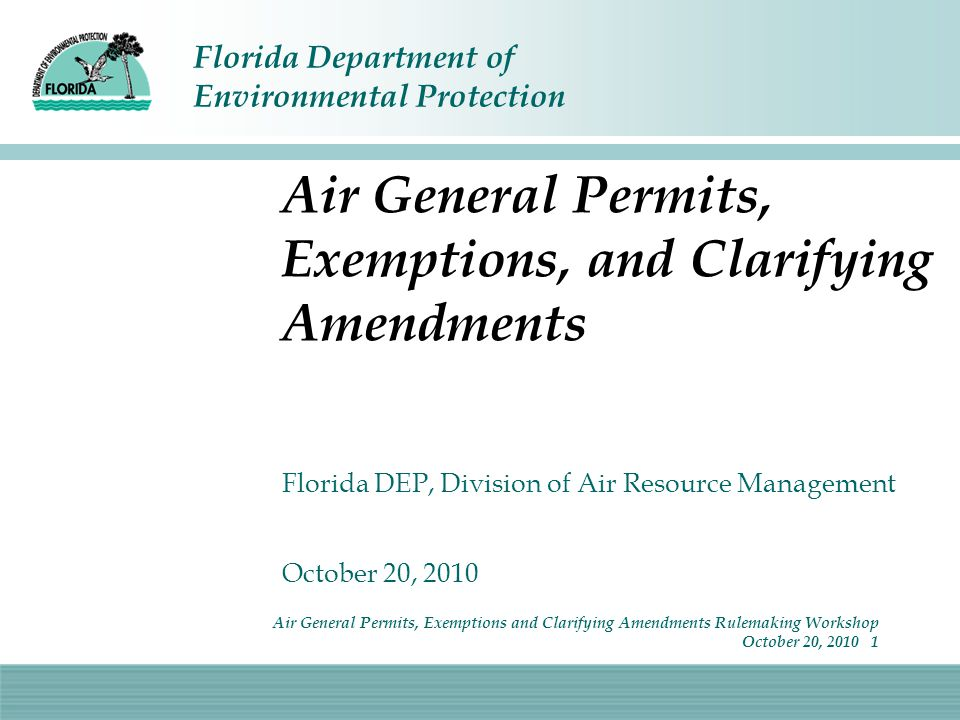 Welcome Sign-in reminder On-line webinar If you wish to submit written comments If you wish to speak How the workshop will proceed Introduction of DEP staff Air General Permits, Exemptions and Clarifying Amendments Rulemaking Workshop October 20, 2010 2