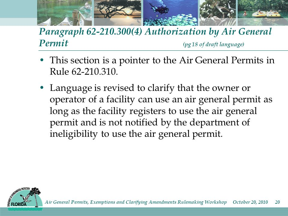 Paragraph (4) Authorization by Air General Permit (pg 18 of draft language) This section is a pointer to the Air General Permits in Rule