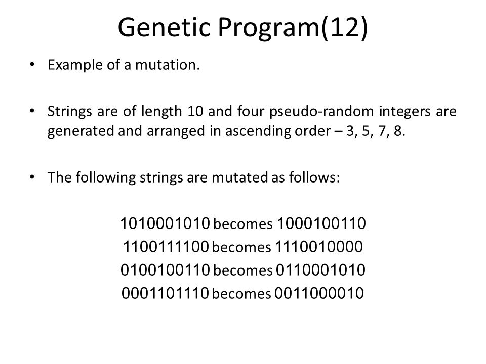 Genetic Program(12) Example of a mutation.