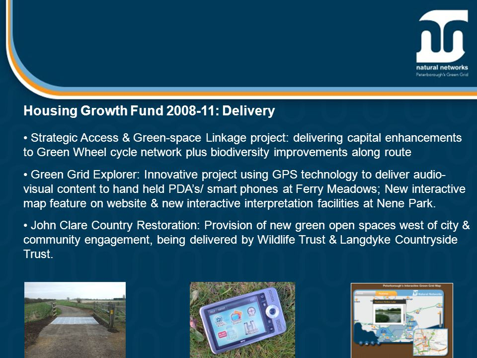 Housing Growth Fund 2008-11: Delivery Strategic Access & Green-space Linkage project: delivering capital enhancements to Green Wheel cycle network plu