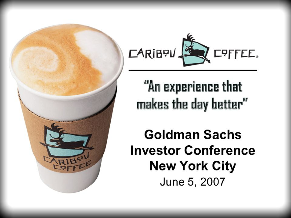 Goldman Sachs Investor Conference New York City June 5, 2007