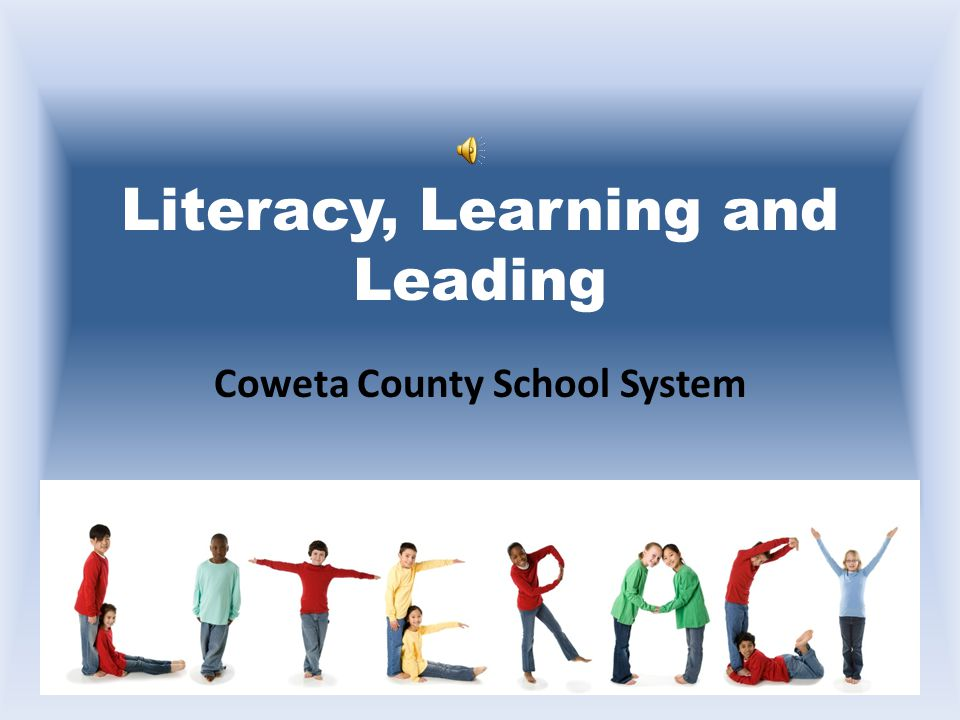 Literacy, Learning and Leading Coweta County School System