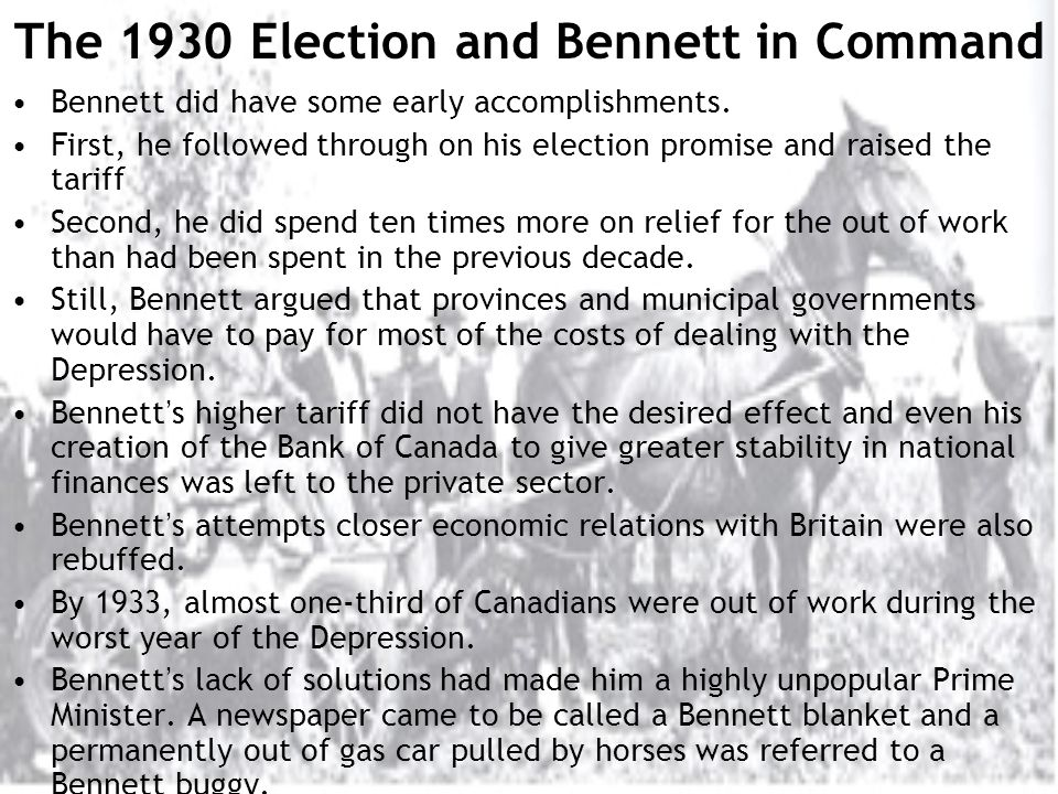 The 1930 Election and Bennett in Command Bennett did have some early accomplishments.